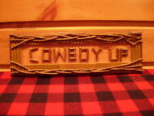 Rustic Adirondack Twig and Vine Cowboy Up Sign Cabin Lodge Lake Log Cabin Ranch