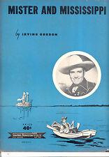 "GENE AUTRY Sheet Music ""Mister And Mississippi"" Gene Autry 1951"