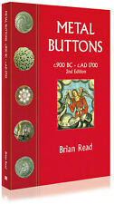 Metal Buttons 900BC - 1700AD by Brian Read **FREE P&P**