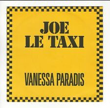 VANESSA PARADIS FRENCH ISSUED 7'' JOE LE TAXI  IN VG+//EX  CON