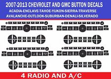 2007-2013 CHEVY RADIO AND A/C BUTTON REPAIR DECALS -STICKERS TAHOE YUKON ACADIA