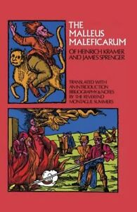 The Malleus Maleficarum of Heinrich Kramer and James Sprenger by Summers: New