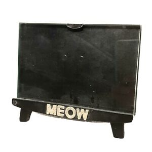 """Six Trees Black Footed Picture Frame Meow Clear Glass Front 4"""" x 6"""" Cat Lover"""
