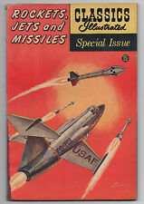 Classics Illustrated 159A 1960 Rockets Jets Missiles