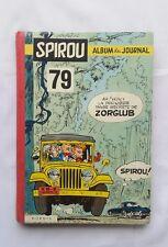 BD - Album du Journal Spirou 79 du 1176 au 1185 / 1974 / DUPUIS / Ss supplément
