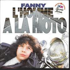 """45 TOURS / 7"""" SINGLE--FANNY--L'HOMME A LA MOTO / A DES ANNEES D'AILLEURS--1991"""