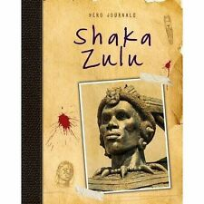 Shaka Zulu (Hero Journals),Spilsbury, Richard,New Book mon0000104523
