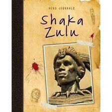 Shaka Zulu (Hero Journals),Spilsbury, Richard,New Book mon0000104523
