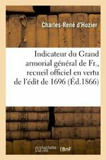 Indicateur du Grand armorial general de Fr., re, R,,