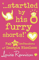 '...startled by his furry shorts!': Fab New Confessions of Georgia Nicolson (Con