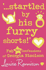 `...startled by his furry shorts!' By Louise Rennison ( Book 7 ) *