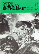 AUSTRALIAN RAILWAY ENTHUSIAST MAGAZINE - JUNE 1979