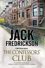 The Confessors' Club: A Dek Elstrom PI mystery set in Chicago-ExLibrary