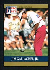 Jim Gallagher Jr. #44 signed autograph auto 1990 Pro Set Golf Trading Card