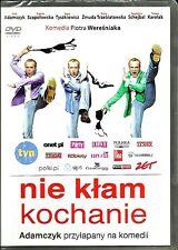 Nie klam kochanie  - Adamczyk,Tyszkiewicz,Karolak  DVD (Folia/Sealed)