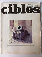 CIBLES n°48 du 08/1973; L'art de fondre les canons/ Peabody 1867/ Ruger mini 14