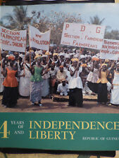 4 years of independence and liberty  republic of guinea (vers 1965 ) guinee