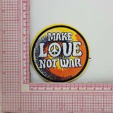 Make Love Not War Patch Badge Applique Crest Logo B7