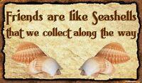 (Friends-Seashells)  WALL DECOR, DISTRESSED, RUSTIC,  HARD WOOD, SIGN, PLAQUE