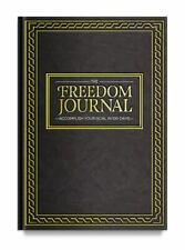 The Freedom Journal : Accomplish Your #1 Goal in 100 Days! by John Lee Dumas (2016, Hardcover)