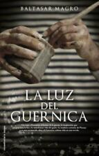 La luz del Guernica (Roca Editorial Historica) (Spanish Edition) by Baltasar Ma