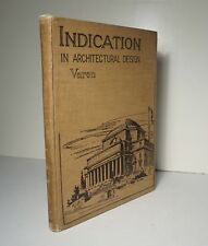 Indication in Architectural Design 1922 Varon Architecture Sketching Elevations