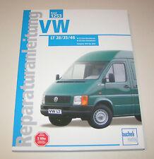 Reparaturanleitung VW LT 28 / LT 35 / LT 46 - Baujahre 1997 bis 2002!