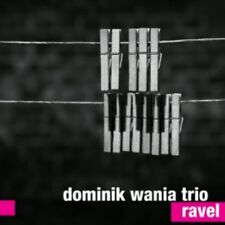 CD DOMINIK WANIA TRIO - Ravel