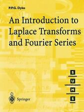 An Introduction to Laplace Transforms and Fourier Series. Dyke