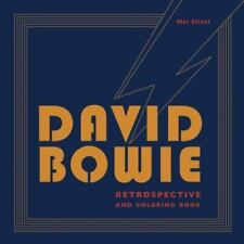 David Bowie Retrospective and Coloring Book by Mel Elliott (2016, Paperback)