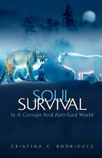 NEW Soul Survival by Cristina E. Rodriguez