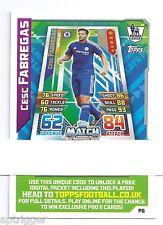 2015 / 2016 EPL Match Attax Live (P6) Cesc FABREGAS Chelsea