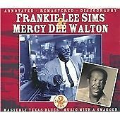 FRANKIE LEE SIMS  MERCY DEE WALTON TEXAS BLUES  MUSIC WITH A SWAGGER JSP4217A-B