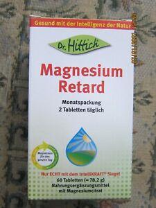 """(19,05 € / 100 g ) Dr. Hittich  """" Magnesium Retard """" 60 Tabletten  MHD 04 - 2022"""