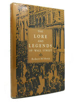 Robert M. Sharp THE LORE AND LEGENDS OF WALL STREET  1st Edition 2nd Printing