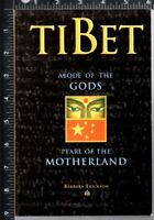Tibet : Abode of the Gods, Pearl of the Motherland by Barbara Erickson (1997, SC
