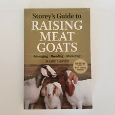Storey's Guide to Raising Meat Goats 2nd Edition 2010