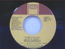 "SMOKEY ROBINSON / BARBARA MITCHELL ""BLAME IT ON LOVE / EVEN THO"" 45"