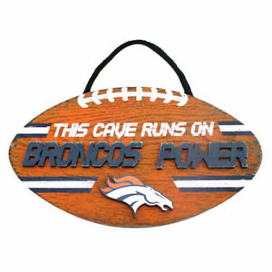"""NFL """"This Cave Runs On Broncos Power"""" Wood Football Sign"""