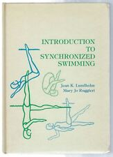 Introduction  To Synchronized Swimming Jean K Lundholm 1976