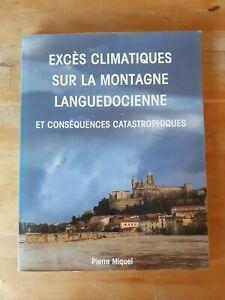 Excès climatiques sur la montagne languedocienne - Pierre Miquel