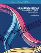 Music Fundamentals: A Balanced Approach by Takesue, Sumy