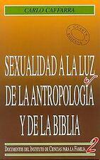 Sexualidad a la luz de la antropología y la Biblia. ENVÍO URGENTE (ESPAÑA)