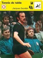FICHE CARD: Jacques Secrétin  France  Pongiste Ping-pong TENNIS de table 1970s