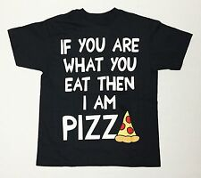 If You Are What You Eat Then I'm A Pizza - Youth Small 8 T-Shirt Black  Funny