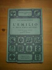 Gian Giacomo Rousseau, L'EMILIO O DELL'EDUCAZIONE, Casa edit. Principato, 1943.