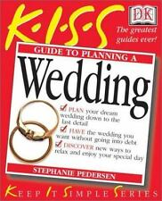 KISS Guide to Planning A Wedding: Keep It Simple Series