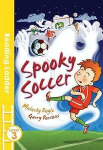 Reading Ladder: Spooky Soccer by Malachy Doyle **NEW PAPERBACK**
