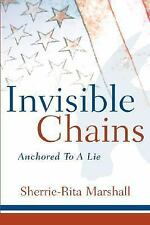 Invisible Chains by Sherrie-Ri Marshall (2004, Paperback)