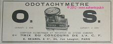 PUBLICITE COMPTEUR ODOTACHYMETRE OS O.S. AUTOMOBILE DE 1907 FRENCH CAR AD